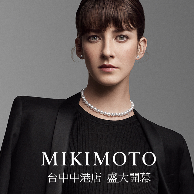 【MIKIMOTO】9/17(四)REOPEN,邀您一窺全新風貌